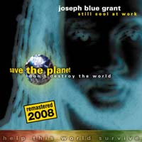 "Album Cover ""Still Cool At Work / Save The Planet"" by Joseph Blue Grant aka Still Cool"