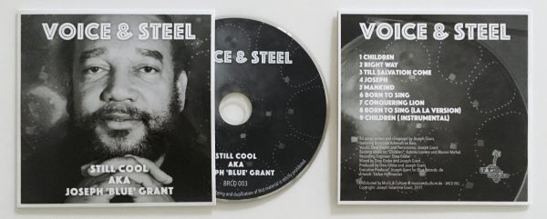 "CD release ""Voice & Steel"" from Still Cool aka Joseph 'Blue' Grant"